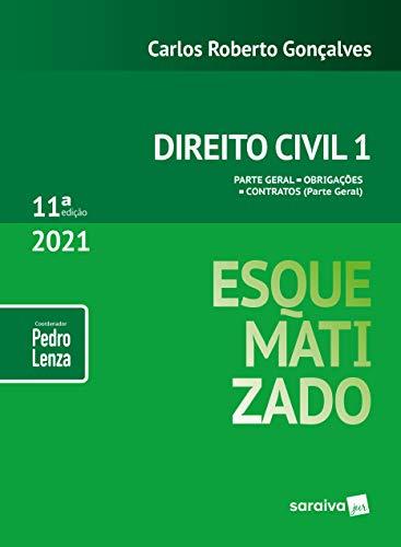 Direito Civil Esquematizado - Vol.1 - 11ª Edição 2021