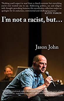 I'm not a racist, but I've got a racist butt. by [Jason R John]