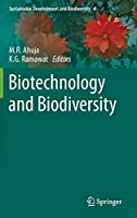 Biotechnology and Biodiversity (Sustainable Development and Biodiversity (4))