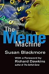 Susan Blackmore provides a thorough discussion on 'memes' and 'memeplexes'. Because of there importance in our society, this is a highly recommended, if more complex-read.