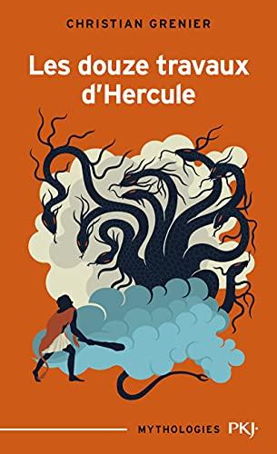 Les douze travaux d'Hercule (Mythologies) (French Edition)