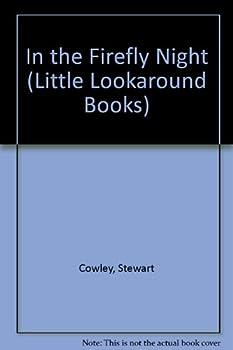 In the Firefly Night (Little Lookaround Books)