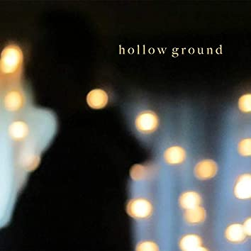 Hollow Ground (Acoustic)