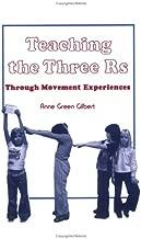 Teaching the Three R's: Through Movement Experiences