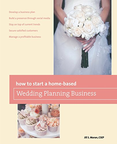 Compare Textbook Prices for How to Start a Home-based Wedding Planning Business Home-Based Business Series Second Edition ISBN 9780762795482 by Moran, Jill S.