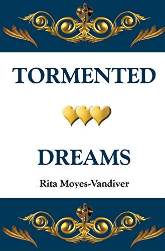 Tormented Dreams (English Edition)