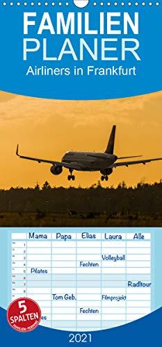 Airliners in Frankfurt - Familienplaner hoch (Wandkalender 2021, 21 cm x 45 cm, hoch)