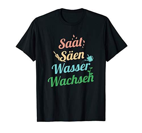 Lustiges Hobby Gärtner Saat Säen Wasser Wachsen Geschenk T-Shirt
