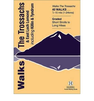 [(Walks the Trossachs and East Loch Lomond * *)] [Author: Luke Williams] published on (January, 2005)