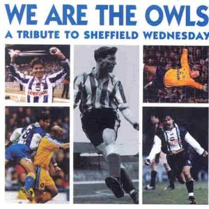 Sheffield Wednesday: We Are The Owls