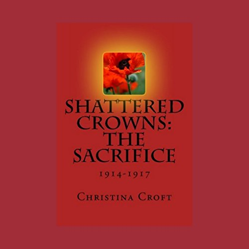 Shattered Crowns: The Sacrifice audiobook cover art