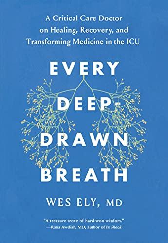 Every Deep-Drawn Breath: A Critical…