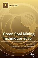 Green Coal Mining Techniques 2020