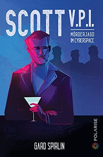 Scott V.P.I.: Mörderjagd im Cyberspace