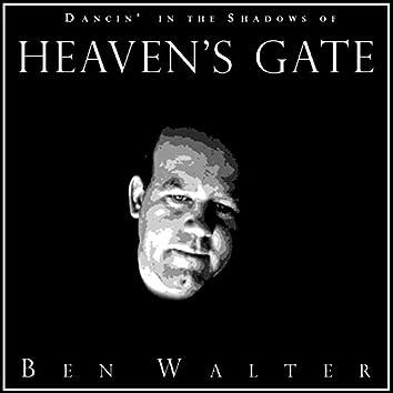 Dancin' in the Shadows of Heaven's Gate