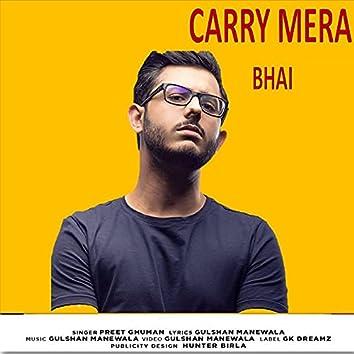 Carry Mera Bhai