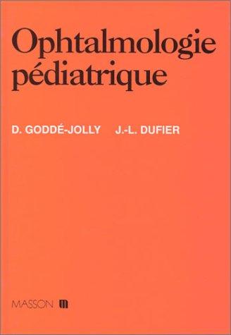 Ophtalmologie Pediatrique