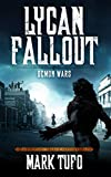 Lycan Fallout 5: Demon Wars: A Michael Talbot Adventure