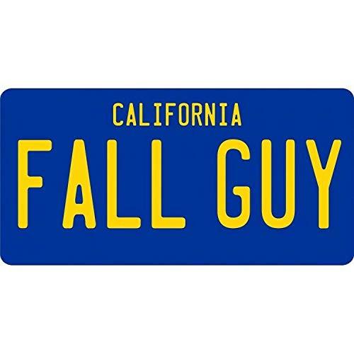Inga Fall Guy California Replica License Plate License Plate 6x12 inches