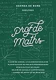 Agenda de bord 2021/2022 professeur de Mathématiques: Carnet de bord A4 pour les enseignants