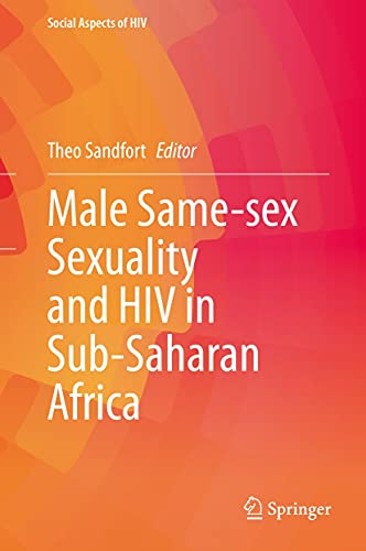 Male Same-sex Sexuality and HIV in Sub-Saharan Africa (Social Aspects of HIV Book 7) (English Edition)