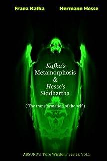 Kafka's Metamorphosis and Hesse's Siddhartha.: The transformation of the self