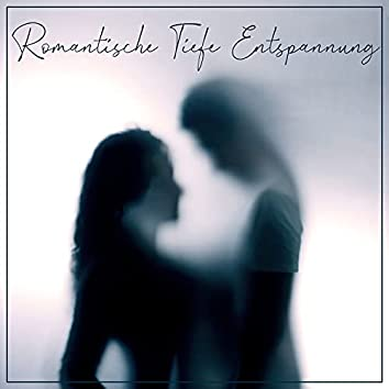 Romantische Tiefe Entspannung (Instrumentale Jazz Musik)