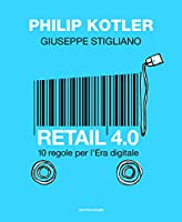 Retail 4.0. 10 regole per l'era digitale