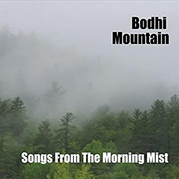 Songs from the Morning Mist