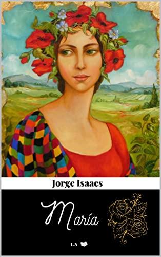 María: literatura juvenil (Spanish Edition)