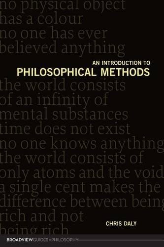 An Introduction to Philosophical Methods (Broadview Guides to Philosophy)