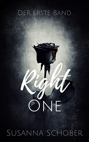 Right One (Right Trilogie 1)