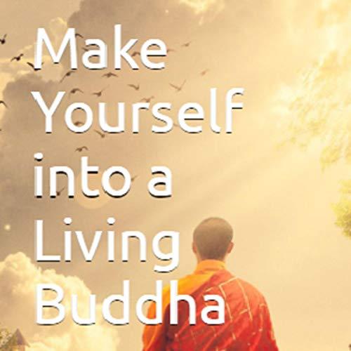 Make Yourself into a Living Buddha cover art