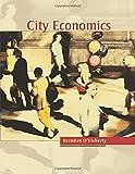 O′flaherty, B: City Economics - Brendan O'Flaherty