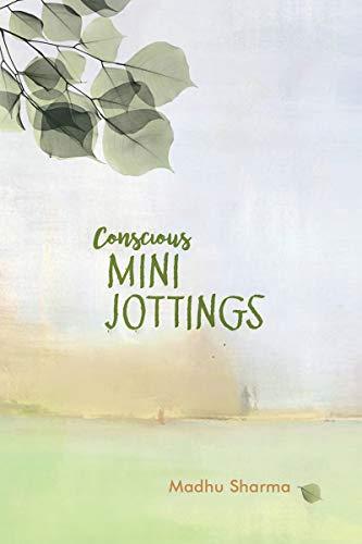 Conscious Mini-Jottings (English Edition)