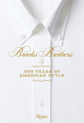 Brooks Brothers: 200 Years of American Style