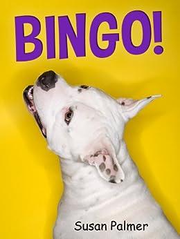 Bingo! (A Cute Dog Story) by [Susan Palmer]