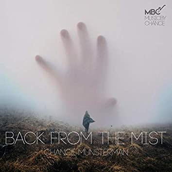 Back from the Mist
