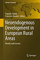 Neoendogenous Development in European Rural Areas: Results and Lessons (Springer Geography)
