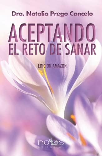 ACEPTANDO EL RETO DE SANAR