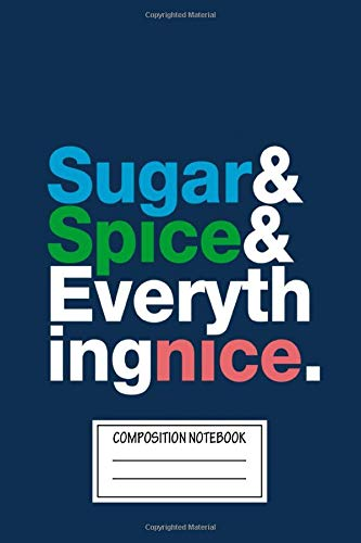 Composition Notebook: Text Art Those Were The Ingredients Chosen To Create The Perfect General Fandom Wide Ruled Note Book, Diary, Planner, Journal for Writing