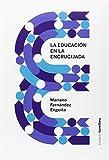 La educación española en la encrucijada