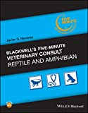Blackwell s Five-Minute Veterinary Consult: Reptile and Amphibian