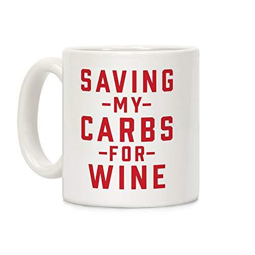 SamYoo Speichern meiner Kohlenhydrate für Wein-Weiß-11-Unzen-Keramik-Kaffeetasse