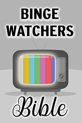 Binge Watchers Bible - Tagebuch für Serien-Fans und Film-Freunde: Journal und Logbuch für's Fernsehen, zum Serien- und Filmschauen, Geschenk für Cineasten