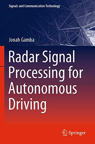 Radar Signal Processing for Autonomous Driving (Signals and Communication Technology)