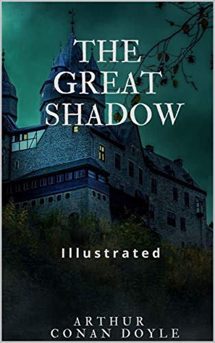 The Great Shadow Illustrated (English Edition)