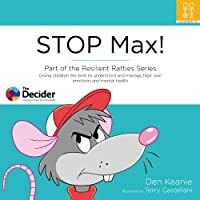STOP Max! (Resilient Ratties Series)