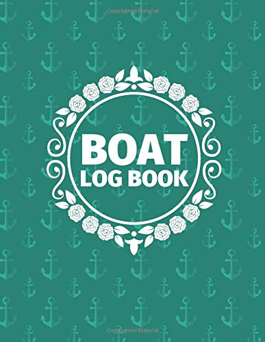 Boat Log Book: Marine Vessel Routine Inspection Checklist, Ship Safety Guide Check, Repair & Technical Maintenance Journal, Operating Management ... 120 pages. (Ship Maintenance Logbook, Band 1)