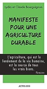 Manifeste pour une agriculture durable de Claude Bourguignon